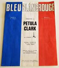 Partition vintage sheet music PETULA CLARK : Bleu Blanc Rouge * 70's