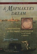 A Mapmaker's Dream: The Meditations of Fra Mauro, Cartographer to the Court of V