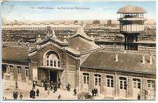 CP 02 Aisne - Laon - La Gare et ses Dépendances