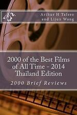 2000 of the Best Films of All Time - 2014 Thailand Edition : 2000 Brief...