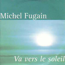 CD single Michel FUGAIN Va vers le soleil Promo 1 track
