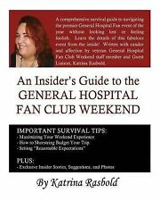 An Insider's Guide to the General Hospital Fan Club Weekend by Katrina...