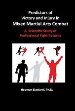 Predictors of Victory and Injury in Mixed Martial Arts Combat : A Scientific...
