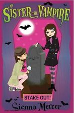 Stake Out! (My Sister the Vampire)-ExLibrary