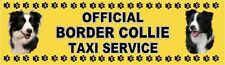 BORDER COLLIE OFFICIAL TAXI SERVICE Car Sticker By Starprint