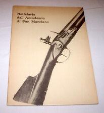 Militaria Armi Antiche Notiziario Accademia San Marciano Fucile mod. 1752 - 1967