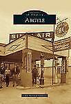 Argyle (Texas) by Lynn Sheffield Simmons (2011) Images of America Series