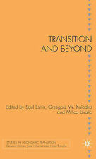Transition and Beyond (Studies in Economic Transition), , New Book