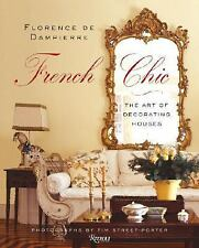 French Chic The Art Of Decorating Houses Hardcover Book by Florence De Dampierre