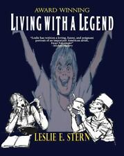 Living with a Legend by Leslie E. Stern (2012, Paperback)