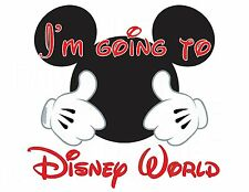 DISNEY VACATION MICKEY MINNIE I'M GOING******* SHIRT IRON ON TRANSFER