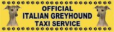 ITALIAN GREYHOUND OFFICIAL TAXI SERVICE Dog Car Sticker  By Starprint