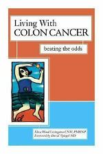 Living with Colon Cancer: Beating the Odds-ExLibrary