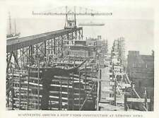 1917 Scaffolding Around The Ship Under Construction At Newport News