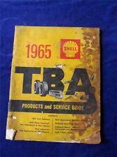 SHELL OIL COMPANY OF CANADA 1965 TBA PRODUCTS SERVICE GUIDE CATALOG CAR PARTS