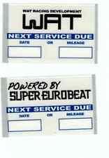 4x WAT Racing Development / Super Eurobeat Oil Change Sticker Remider