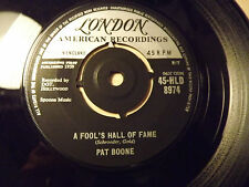Pat Boone......A Fool's Hall Of Fame.......45rpm