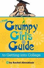 The Grumpy Girls Guide to Getting into College, Aboukhair, Rachel, New Books