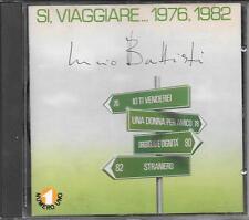 """LUCIO BATTISTI - RARO CD FUORI CATALOGO """" SI VIAGGIARE...1976  1982 """""""
