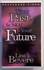 lisa bevere YOUR PAST IS NOT YOUR FUTURE  VHS VIDEOTAPE