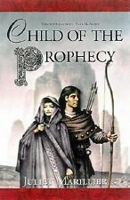 Sevenwaters: Child of the Prophecy 3 by Juliet Marillier (2002, Hardcover,...