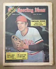 The Sporting News:Gaylord Perry RAMPAGING REDSKIN Cleveland Indians JUNE 15,1974