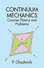 Continuum Mechanics: Concise Theory and Problems (Dover Books on Physics) by Ch