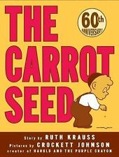 The Carrot Seed by Ruth Krauss (2004, Hardcover, Anniversary, Special)