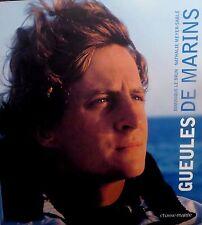 LE BRUN. MEYER-SABLE. Gueules de marins. Chasse-Marée. 2008.