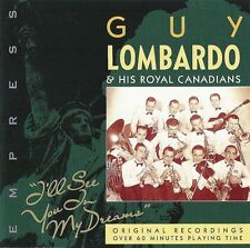 "GUY LOMBARDO ROYAL CANADIANS ""I'll See You In My Dreams"" EMPRESS RAJCD 851 [CD]"