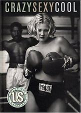 Crazy Sexy Cool by US Magazine Editors and Rolling Stone 1996, Hardcover 1st Ed.