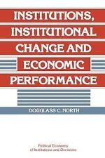 Institutions, Institutional Change and Economic Performance (Political Economy