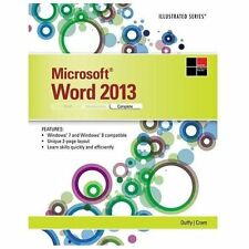 Illustrated: Microsoft® Word 2013, Complete by Jennifer Duffy and Carol Cram...