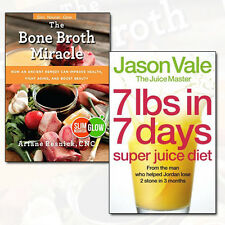 The Bone Broth Miracle Collection 7lbs in 7 Days Juice Master Diet 2 Books Set
