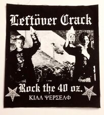 "LEFTOVER CRACK rock the 40 oz. HUGE 14"" CLOTH BACK PATCH sew-on punk jacket"