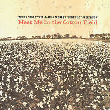 "Meet Me in the Cotton Field by Wesley ""June Bug"" Jefferson/Terry ""Big T""..."