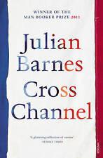 BARNES,JULIAN-CROSS CHANNEL (N/C REISSUE) BOOK NEW