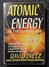 1945 ATOMIC ENERGY In The Coming Era by David Dietz VG 4.0 Avon 76 Paperback