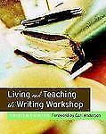 Living and Teaching the Writing Workshop, Very Good Books