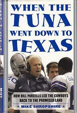 2004/ WHEN THE TUNA WENT DOWN TO TEXAS/ Bill Parcells, Dallas Cowboys, Football