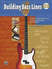 Building Bass Lines: A Guide to Better Bass Lines for Bassists, Arrangers & Comp