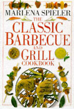The Classic Barbecue and Grill Cookbook (Classic Cookbook) Marlena Spieler Excel