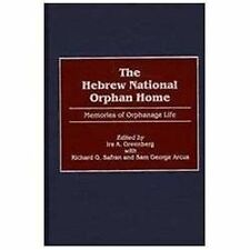The Hebrew National Orphan Home : Memories of Orphanage Life (2001, Hardcover)