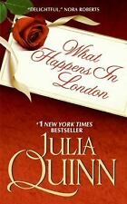 What Happens in London by Julia Quinn (2009, Paperback)