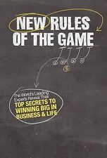 New Rules of the Game : The World's Leading Experts Reveal Their Top Secrets...