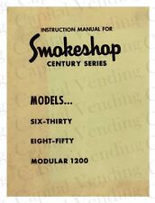 Automatic Products Smokeshop Century Series Instruction Manual - Email via .PDF