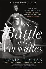 The Battle of Versailles: The Night American Fashion Stumbled into the Spotligh