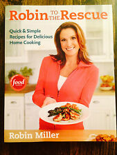 Robin to the Rescue : Quick and Simple Recipes for Delicious Home Cooking S#5167