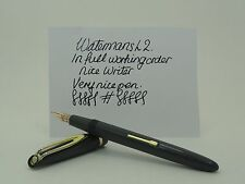 VINTAGE WATERMANS L 2 FOUNTAIN PEN IN FULL WORKING ORDER