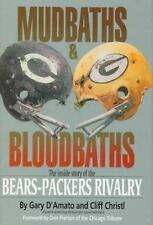 Mudbaths & Bloodbaths: The Inside Story of the Bears-Packers Rivalry